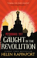 Caught in the Revolution Petrograd 1917 – książka
