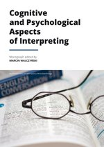 Cognitive and Psychological Aspects of Interpreting – książka