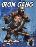 Neuroshima Hex 3.0:Iron Gang – gra
