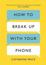 How to Break Up With Your Phone – książka