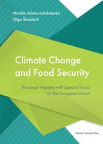 Climate Change and Food Security. The Legal Aspects with Special Focus on the European Union – książka