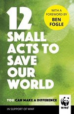 12 Small Acts to Save Our World – książka