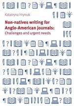 Non-natives writing for Anglo-American journals: Challenges and urgent needs – książka