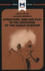 Jacques Derrida's Structure, Sign, and Play in the Discourse of Human Sciences – książka