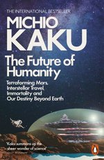 The Future of Humanity – książka