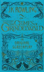 Fantastic Beasts The Crimes of Grindelwald The Original Screenplay – książka