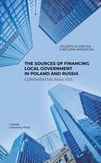 The Sources of Financing Local Government in Poland and Russia. Comparative Analysis – książka
