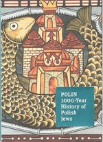 POLIN 1000-Year History of Polish Jews A guide – książka