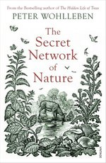 The Secret Network of Nature – książka