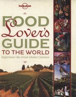 Food Lover's Guide to the World – książka