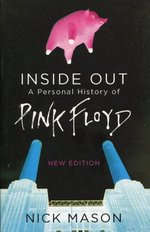 Inside Out A Personal History of Pink Floyd – książka