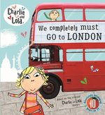 Charlie and Lola: We Completely Must Go to London – książka