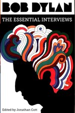 Bob Dylan The Essential Interviews – książka