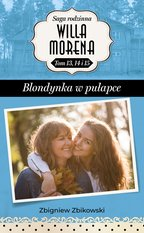 Willa Morena Tom 5: Blondynka w pułapce – ebook