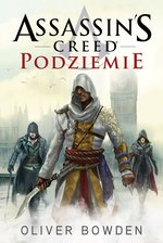 Assassin's Creed: Assassin's Creed: Podziemie – ebook
