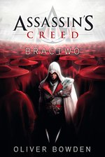 Assassin's Creed 2: Assassin's Creed: Bractwo – ebook