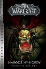 World of Warcraft: World of Warcraft: Narodziny hordy – ebook