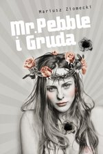 Mr. Pebble i Gruda – ebook