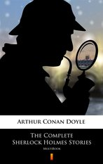 The Complete Sherlock Holmes Stories – ebook