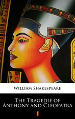 The Tragedie of Anthony and Cleopatra – ebook