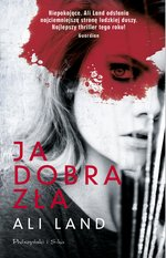 Ja. Dobra. Zła – ebook