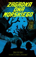 CLUE Tom 3: Zagadka dna morskiego – ebook