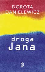 Droga Jana – ebook