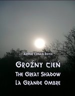 Groźny cień - The Great Shadow - La Grande Ombre – ebook