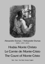 Hrabia Monte Christo. Le Comte de Monte-Cristo. The Count of Monte Cristo – ebook
