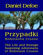Przypadki Robinsona Cruzoe. The Life and Strange Surprizing Adventures of Robinson Crusoe, of York, Mariner – ebook