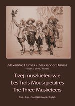 Trzej muszkieterowie - Les Trois Mousquetaires - The Three Musketeers – ebook