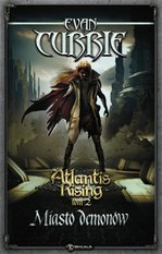 Atlantis Rising. Tom 2. Miasto demonów – ebook