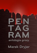 Pentagram. Antologia grozy – ebook