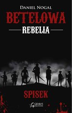 Betelowa rebelia: Spisek – ebook
