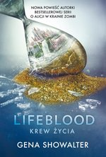 Lifeblood. Krew Życia – ebook