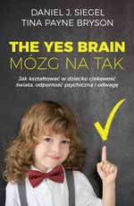 poradniki: The Yes Brain. Mózg na Tak – ebook