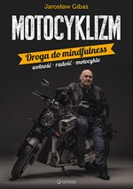 Motocyklizm. Droga do mindfulness – audiobook