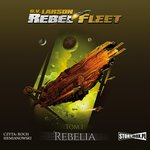 Rebel Fleet. Tom 1. Rebelia – audiobook
