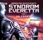 fantastyka: Syndrom Everetta. Tom 1. Ulysses – audiobook