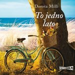 To jedno lato – audiobook