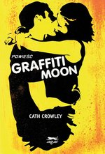 Graffiti Moon – ebook