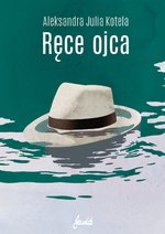 psychologia: Ręce ojca – ebook