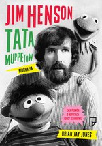 Jim Henson. Tata Muppettów – ebook