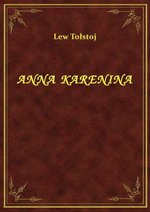 darmowe: Anna Karenina - tom I – ebook
