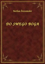 Do Swego Boga – ebook