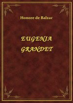 Eugenia Grandet – ebook