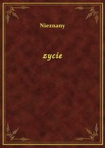 Zycie – ebook
