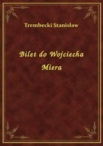 Bilet do Wojciecha Miera – ebook