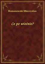 Co po wiośnie? – ebook