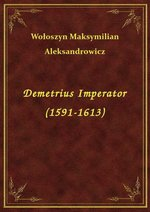 Demetrius Imperator (1591-1613) – ebook
